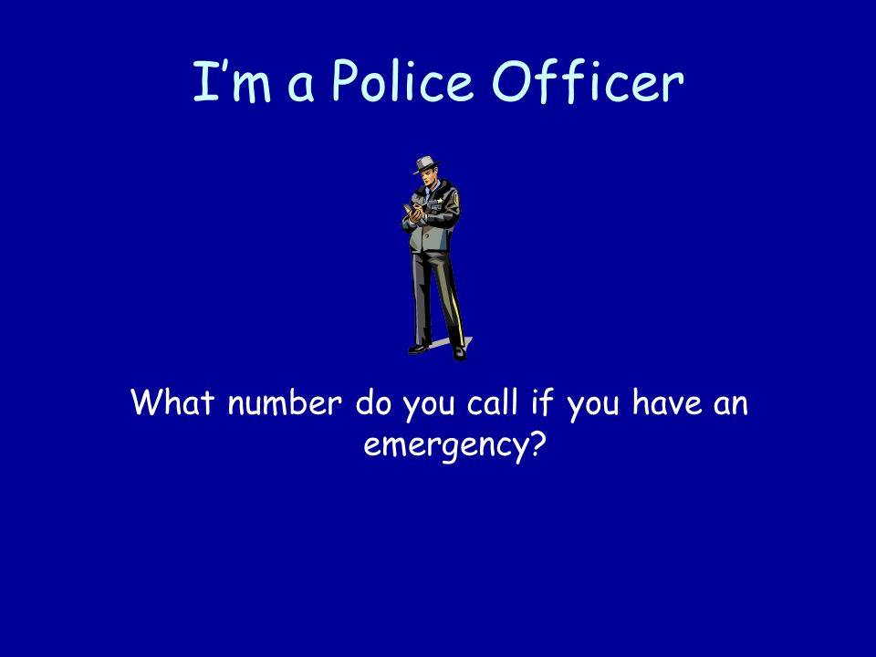 What number do you call if you have an emergency