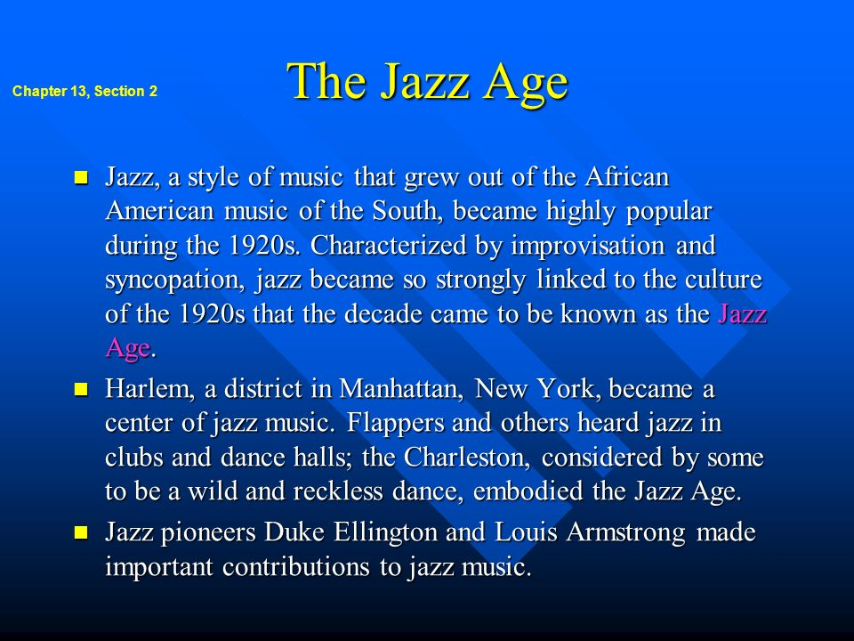 The Jazz Age Chapter 13, Section 2.