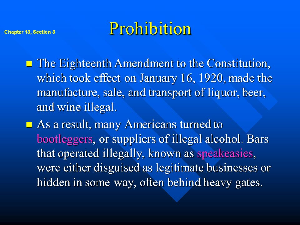 Prohibition Chapter 13, Section 3.