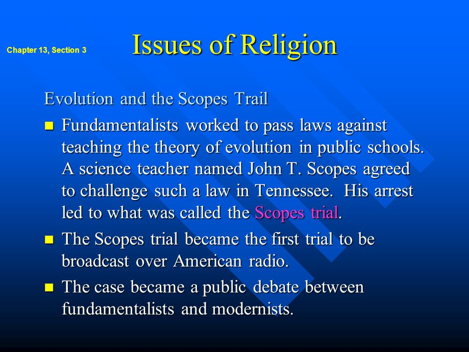 Issues of Religion Evolution and the Scopes Trail