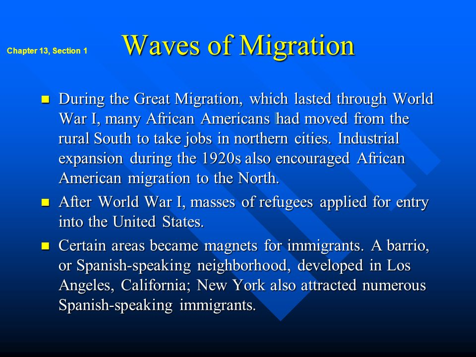 Waves of Migration Chapter 13, Section 1.