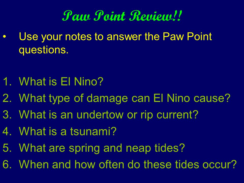 Paw Point Review!! What is El Nino