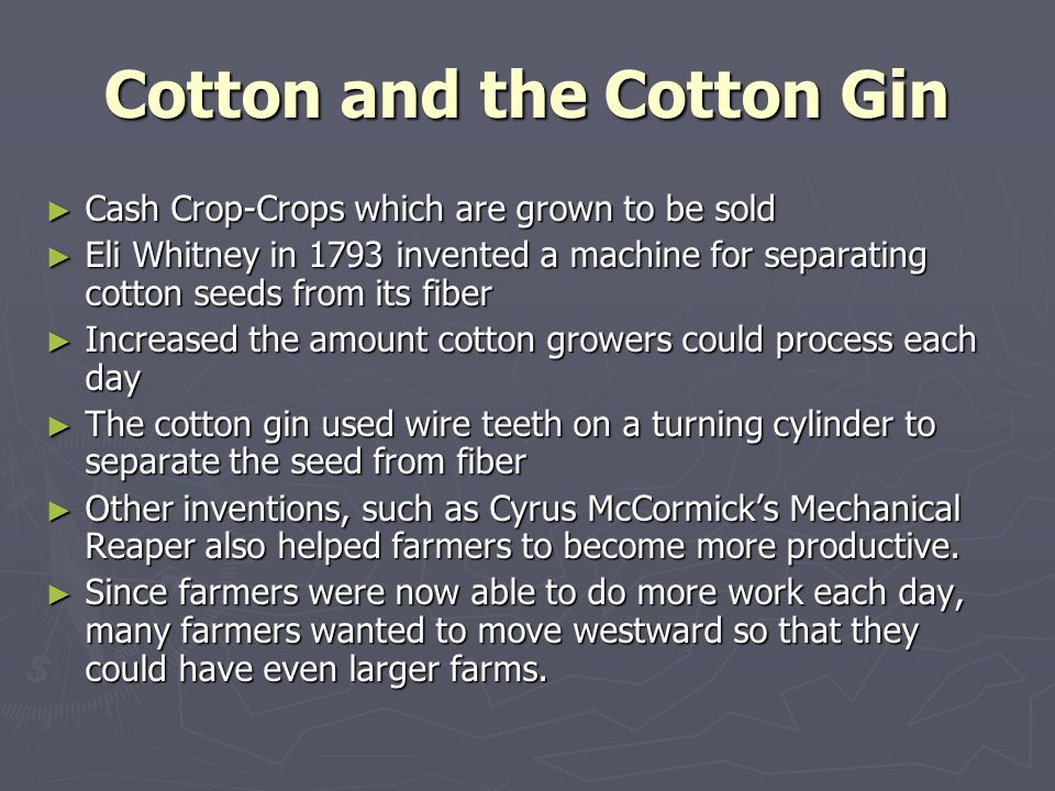 Cotton and the Cotton Gin