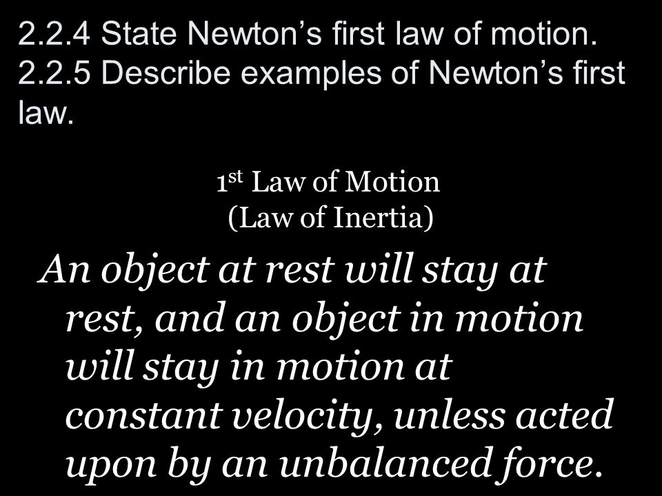 1st Law of Motion (Law of Inertia)