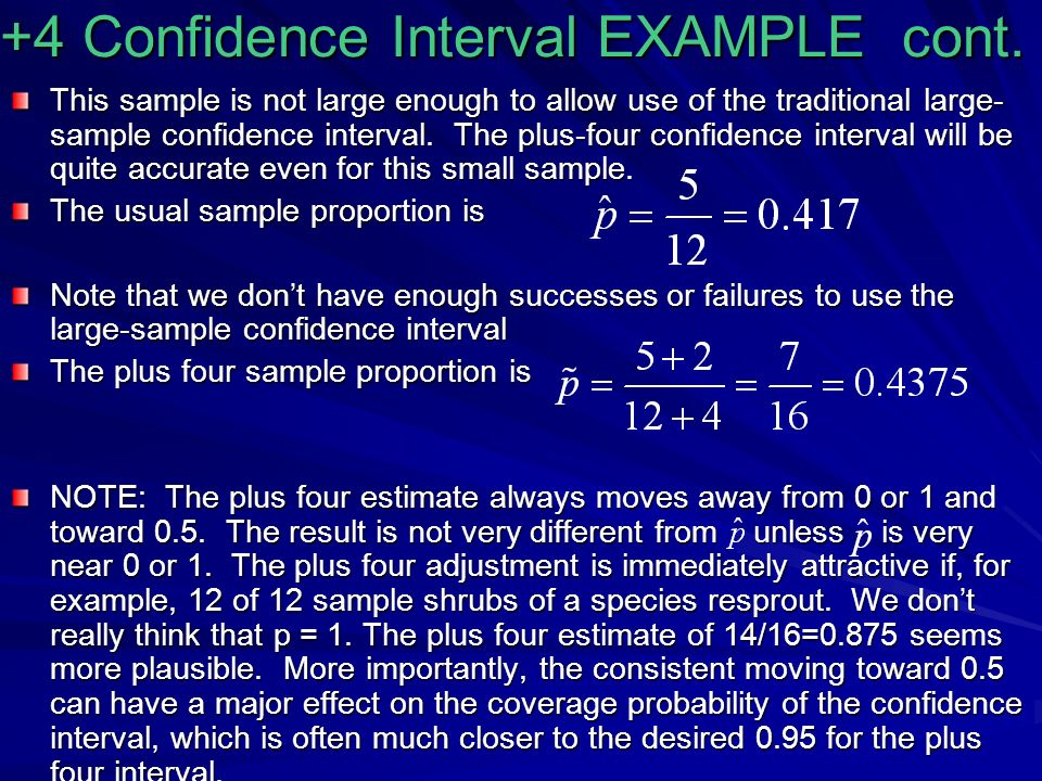 +4 Confidence Interval EXAMPLE cont.