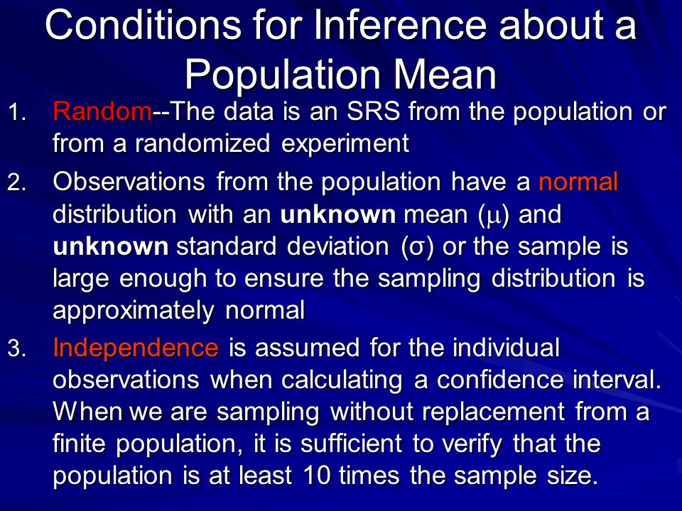 Conditions for Inference about a Population Mean