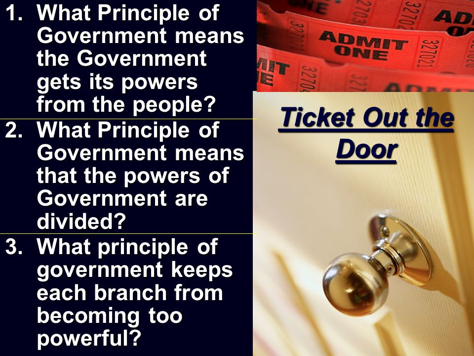 What Principle of Government means the Government gets its powers from the people