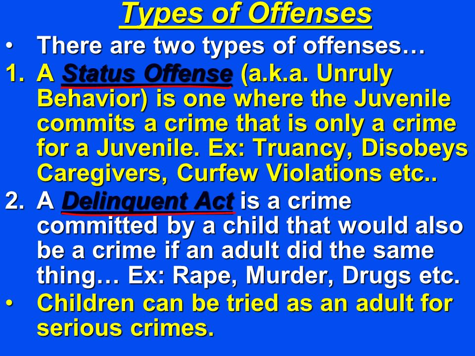 Types of Offenses There are two types of offenses…