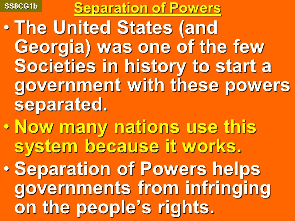 Now many nations use this system because it works.