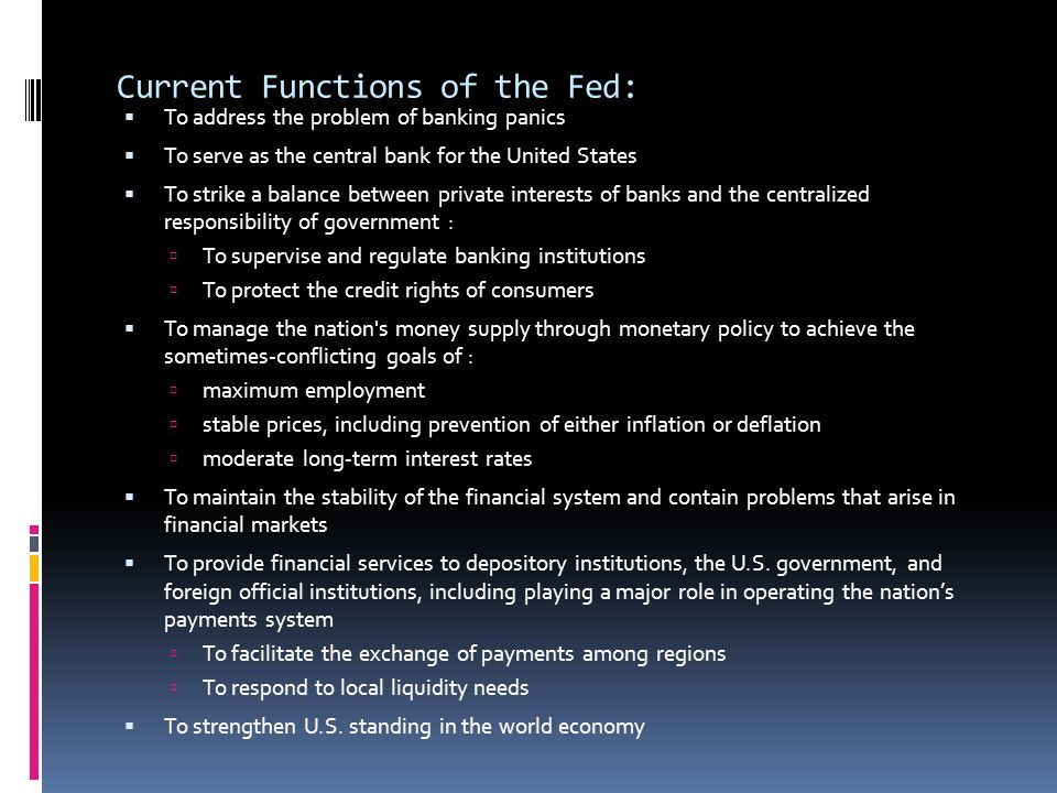 Current Functions of the Fed: