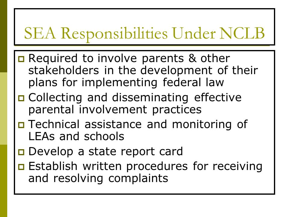 SEA Responsibilities Under NCLB