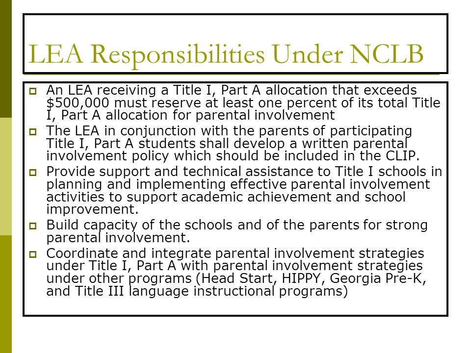 LEA Responsibilities Under NCLB