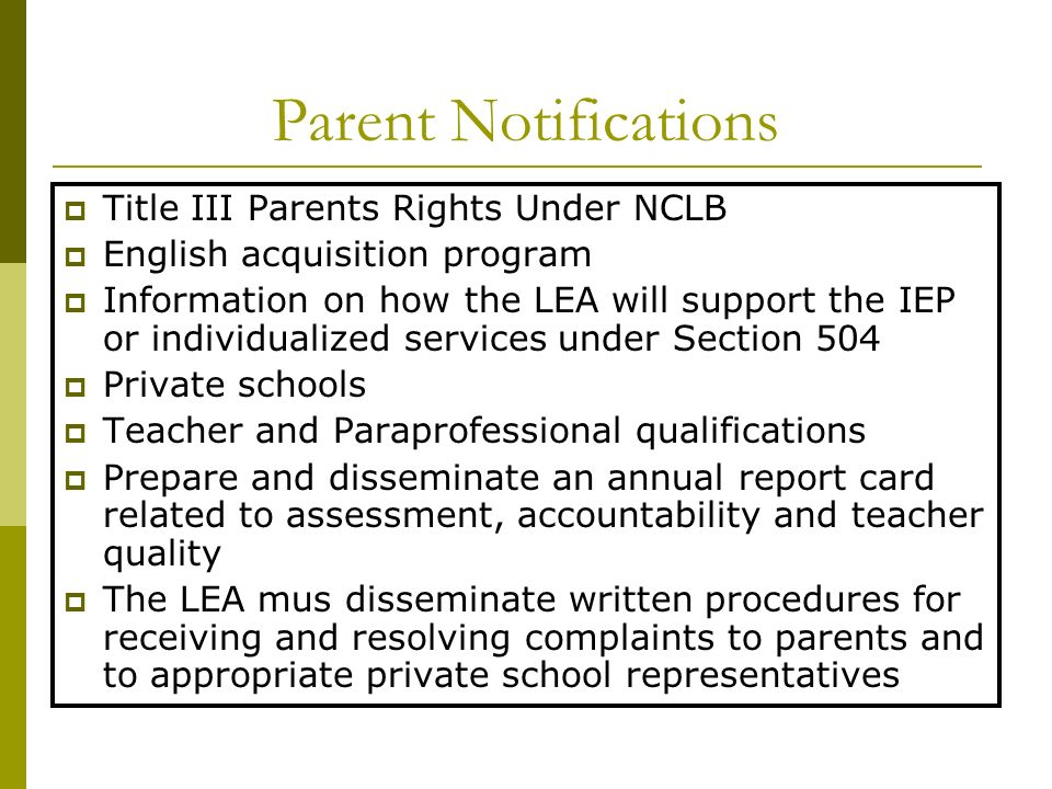 Parent Notifications Title III Parents Rights Under NCLB