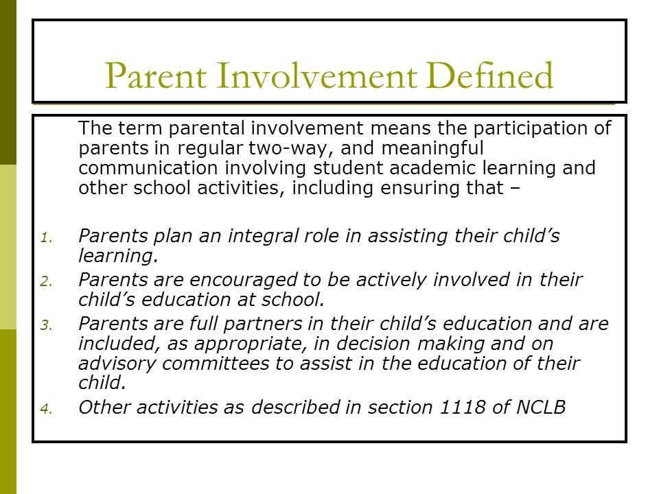 Parent Involvement Defined