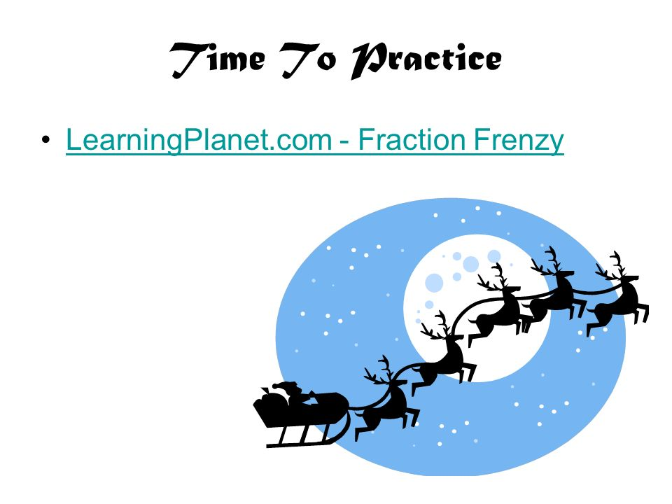 Time To Practice LearningPlanet.com - Fraction Frenzy