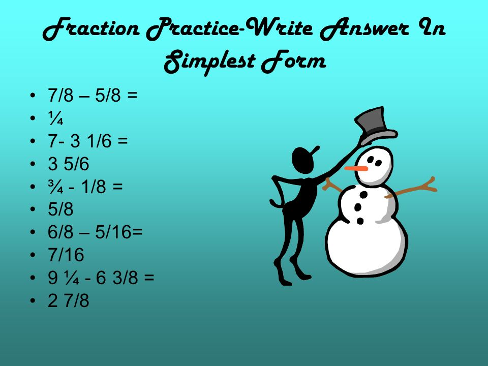 Fraction Practice-Write Answer In Simplest Form