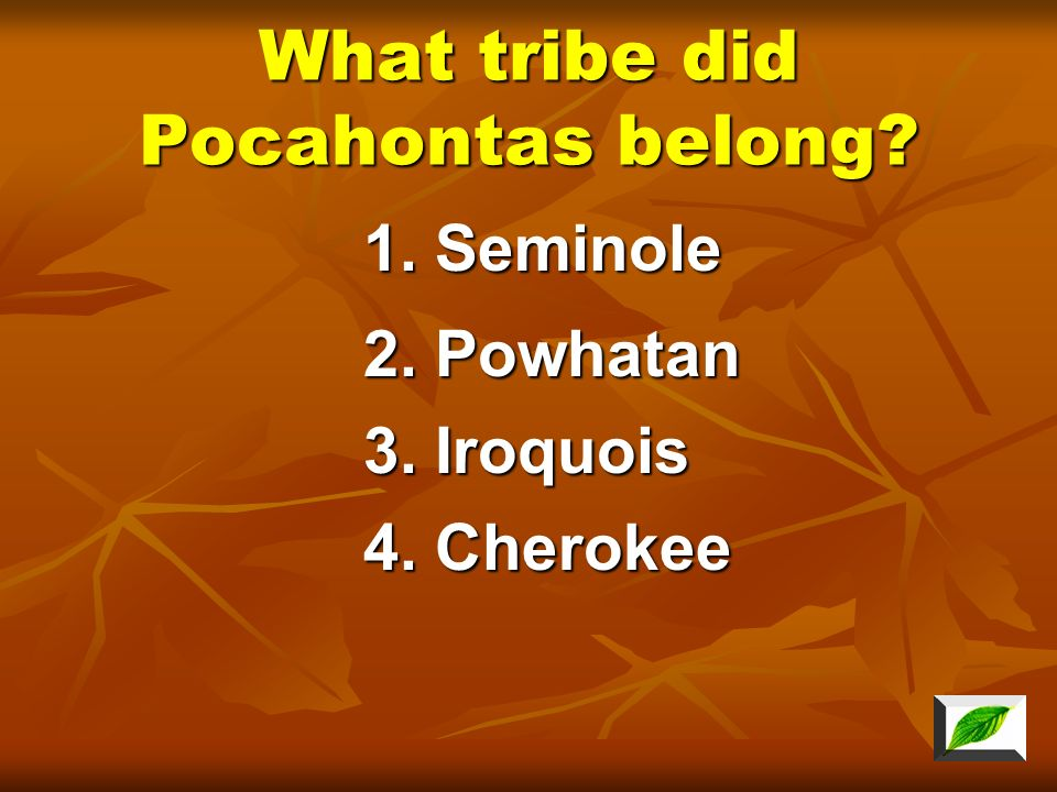 What tribe did Pocahontas belong