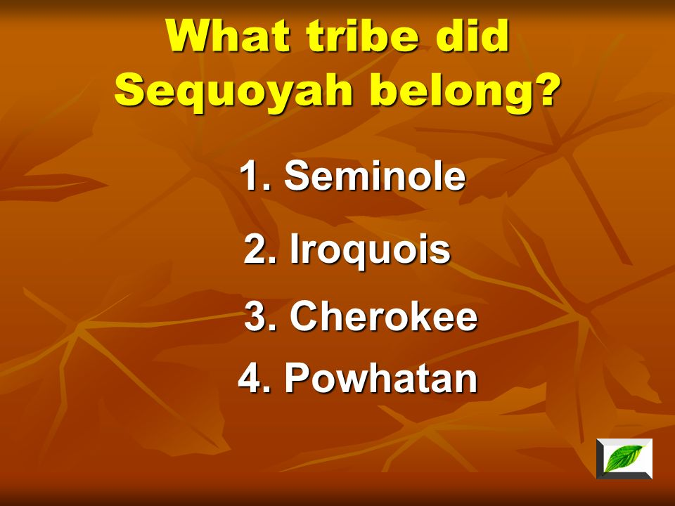What tribe did Sequoyah belong