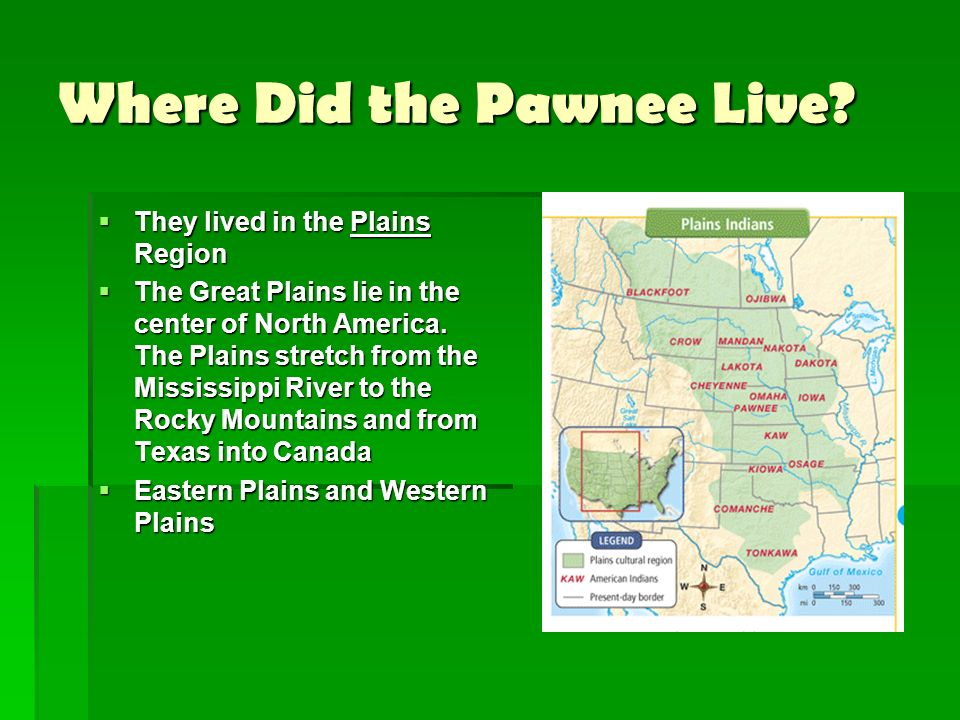 Where Did the Pawnee Live