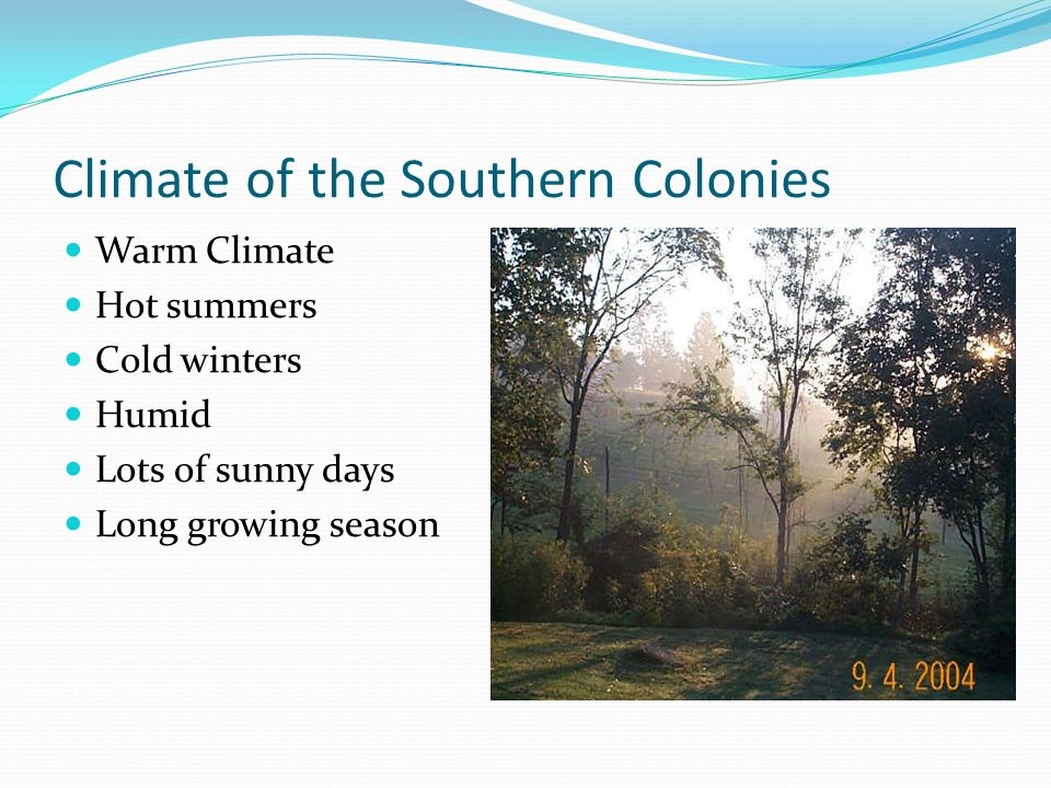 Climate of the Southern Colonies