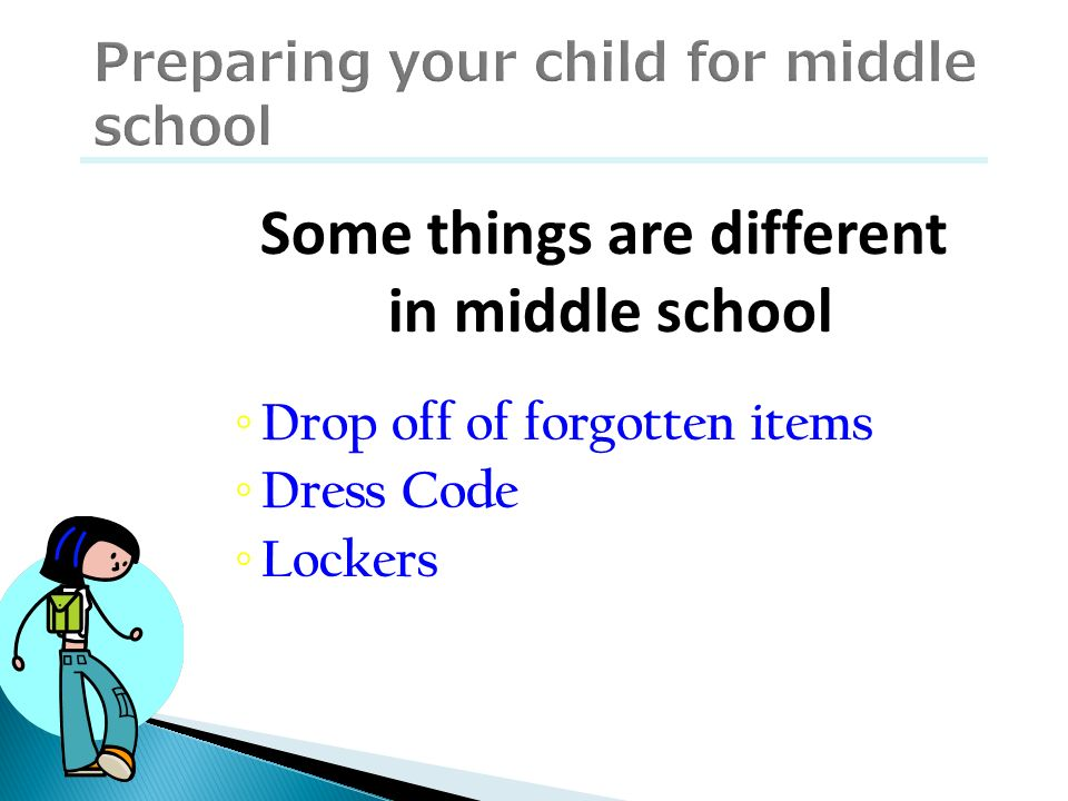 Preparing your child for middle school