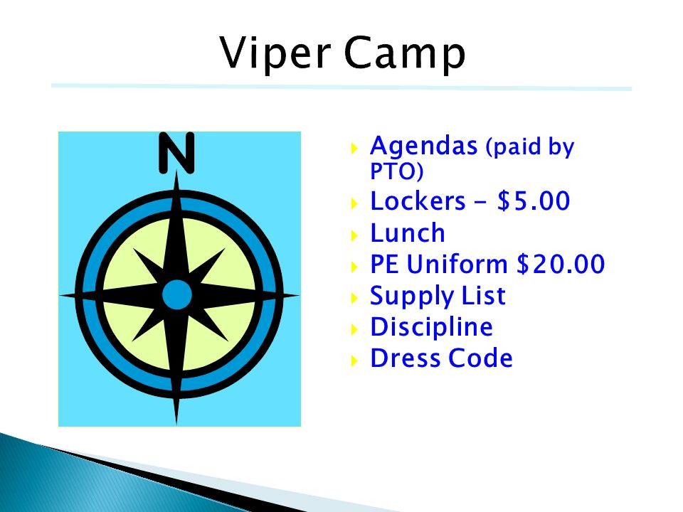 Viper Camp Agendas (paid by PTO) Lockers - $5.00 Lunch