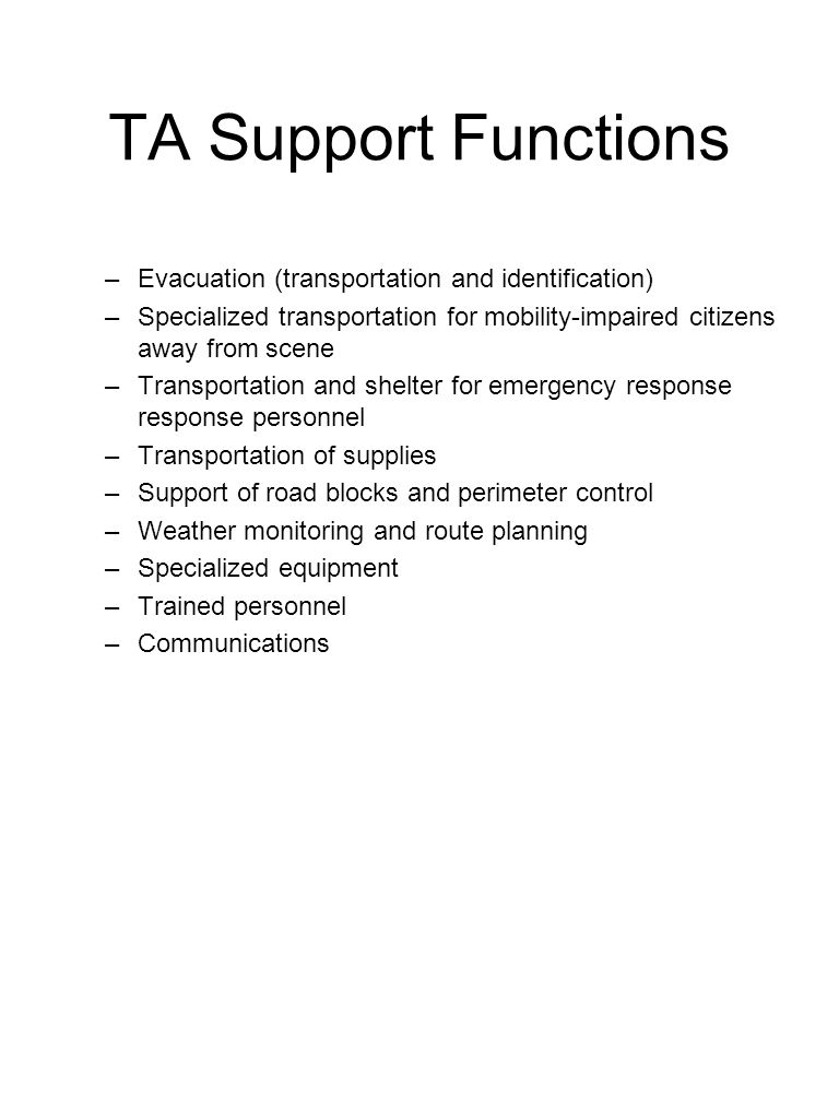 TA Support Functions Evacuation (transportation and identification)