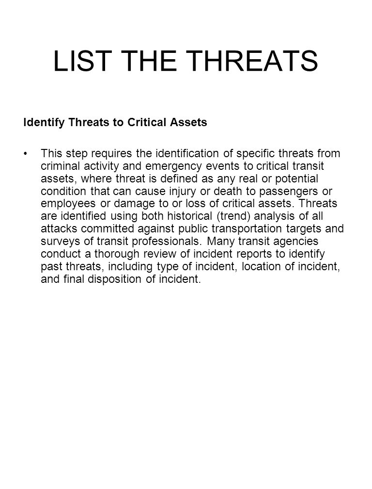 LIST THE THREATS Identify Threats to Critical Assets