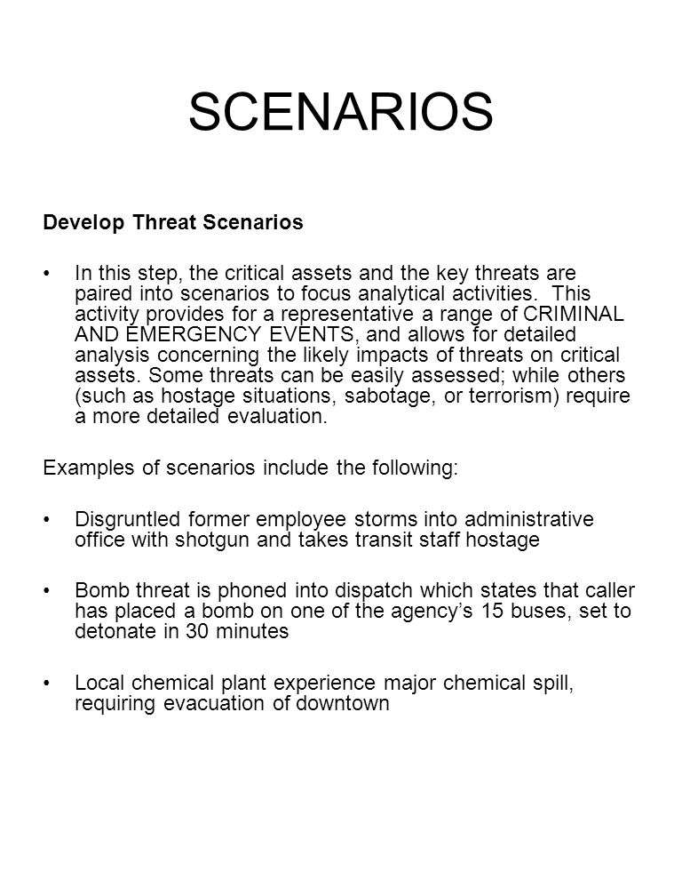 SCENARIOS Develop Threat Scenarios
