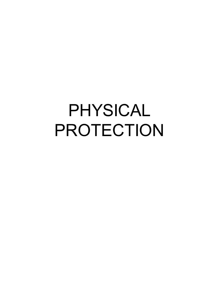 PHYSICAL PROTECTION