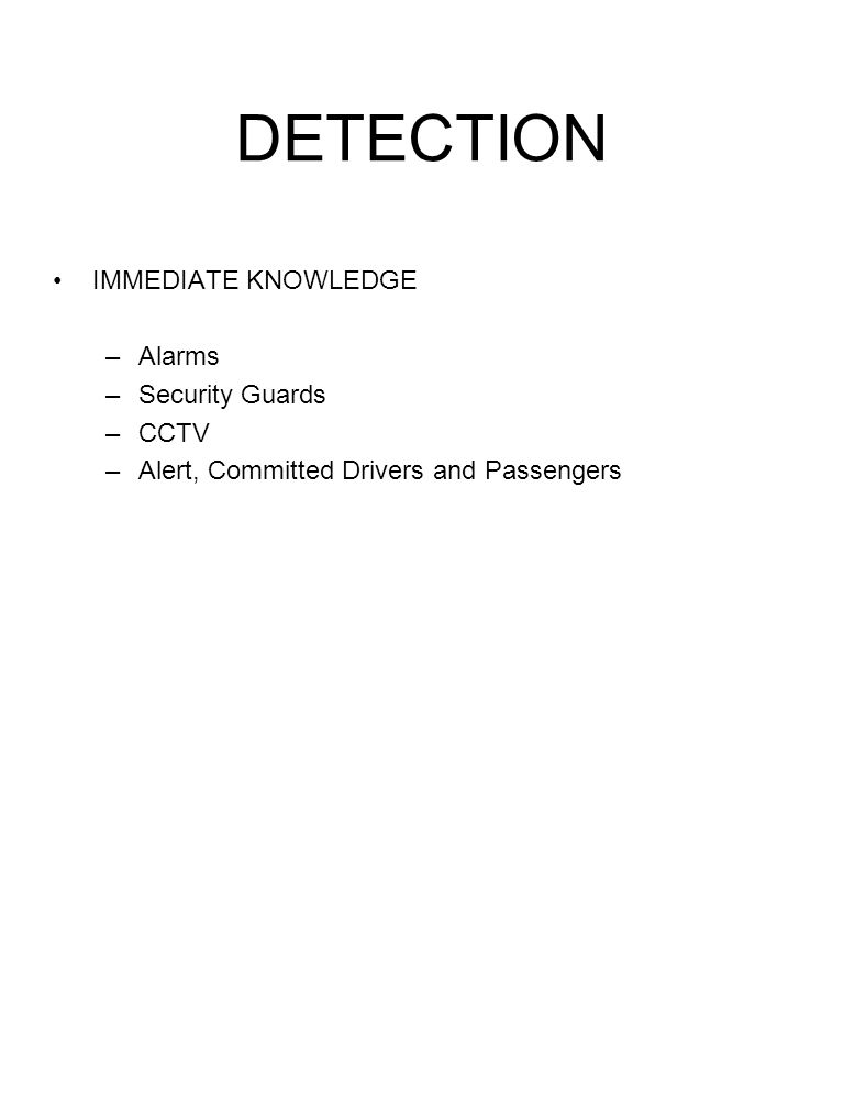 DETECTION IMMEDIATE KNOWLEDGE Alarms Security Guards CCTV