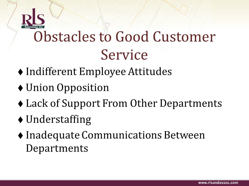 Obstacles to Good Customer Service