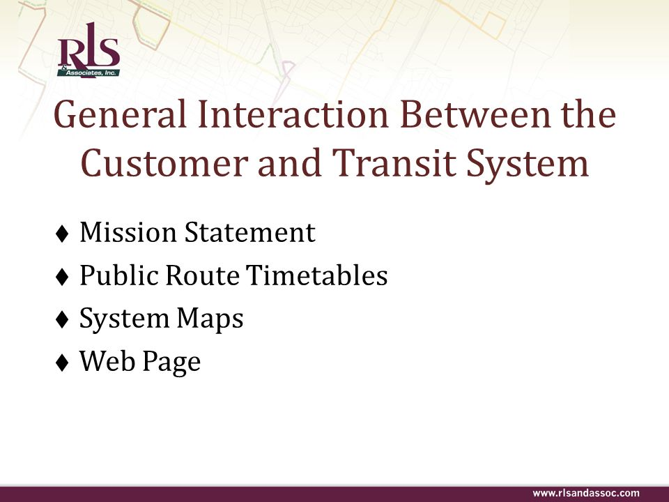 General Interaction Between the Customer and Transit System