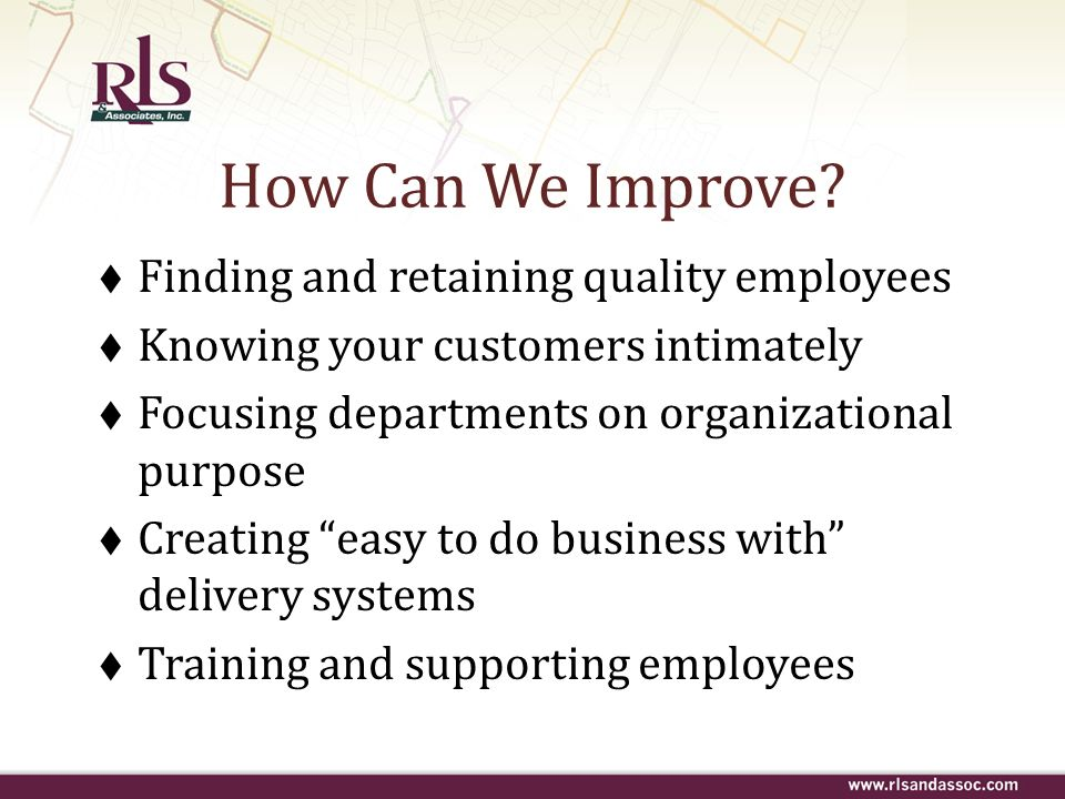 How Can We Improve Finding and retaining quality employees