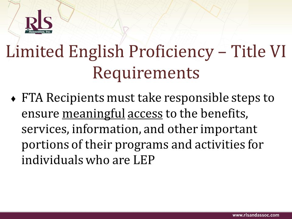 Limited English Proficiency – Title VI Requirements