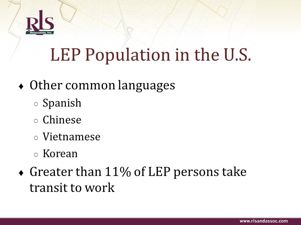 LEP Population in the U.S.