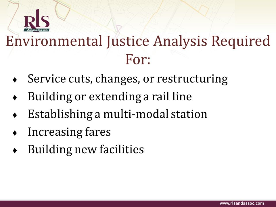 Environmental Justice Analysis Required For: