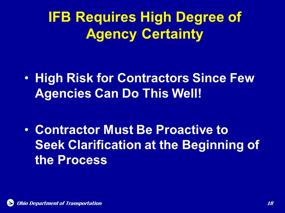 IFB Requires High Degree of Agency Certainty