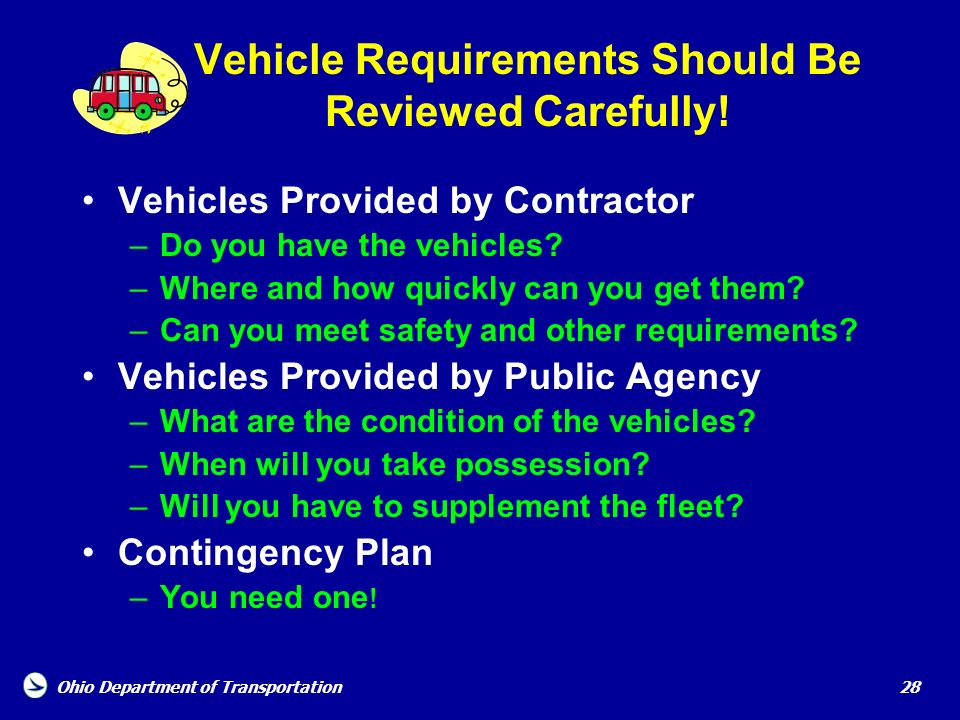 Vehicle Requirements Should Be Reviewed Carefully!