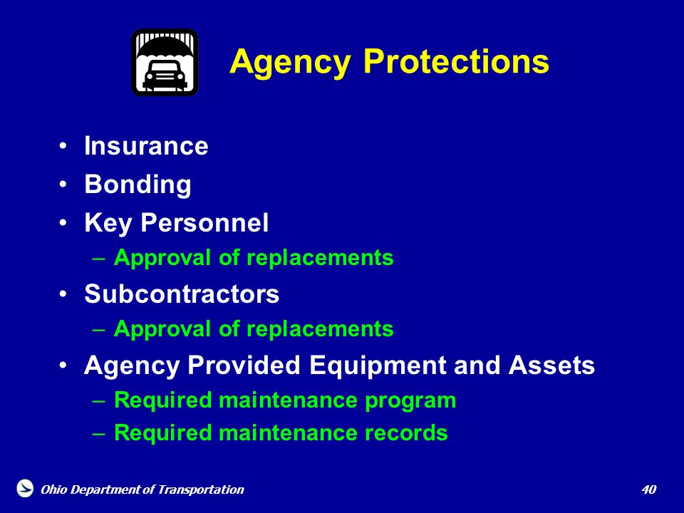 Agency Protections Insurance Bonding Key Personnel Subcontractors