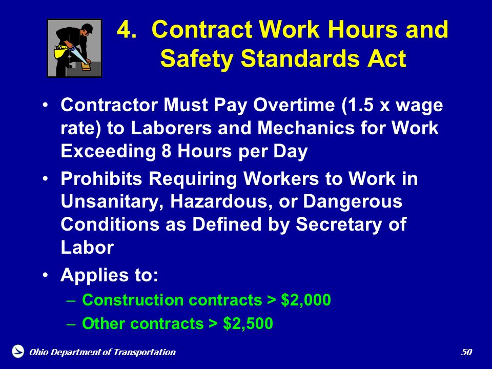 4. Contract Work Hours and Safety Standards Act
