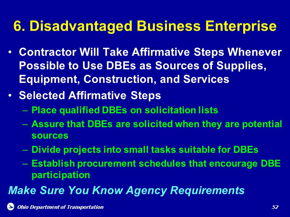 6. Disadvantaged Business Enterprise