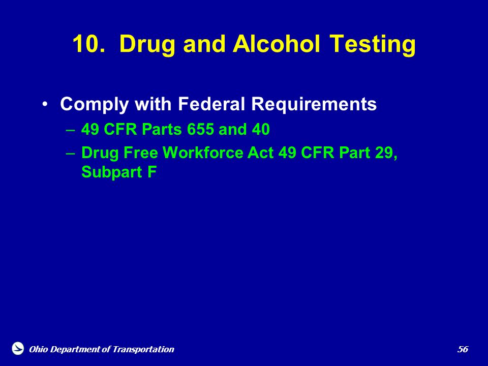 10. Drug and Alcohol Testing