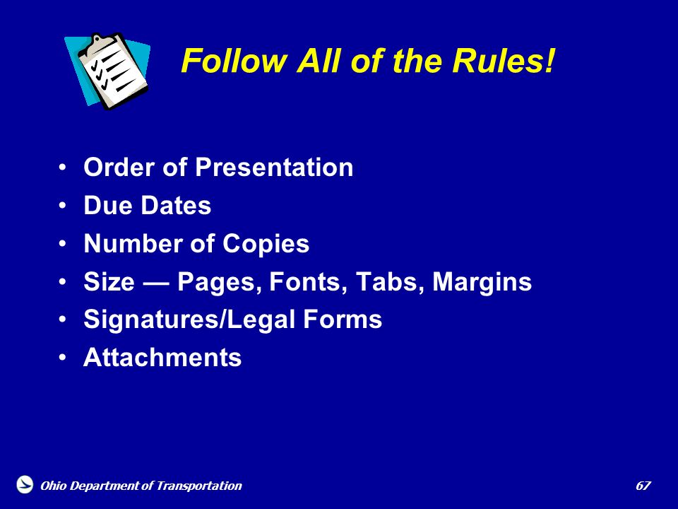 Follow All of the Rules! Order of Presentation Due Dates