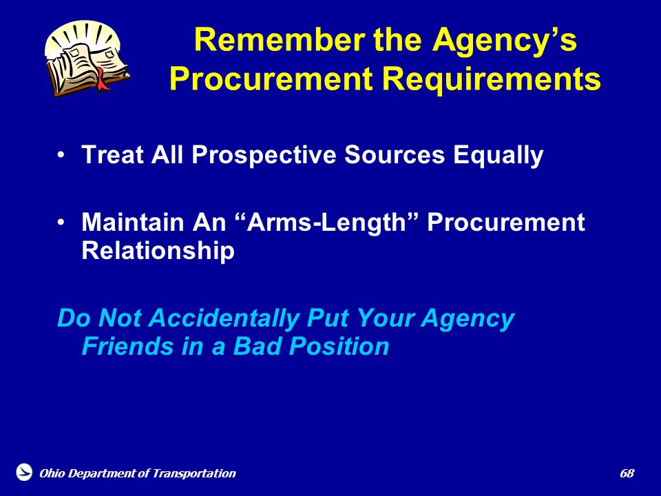 Remember the Agency's Procurement Requirements