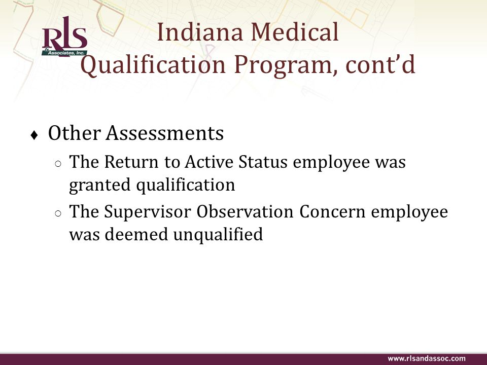 Indiana Medical Qualification Program, cont'd
