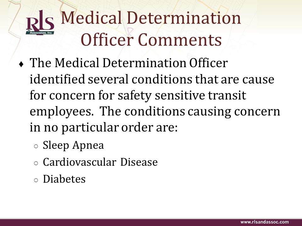 Medical Determination Officer Comments