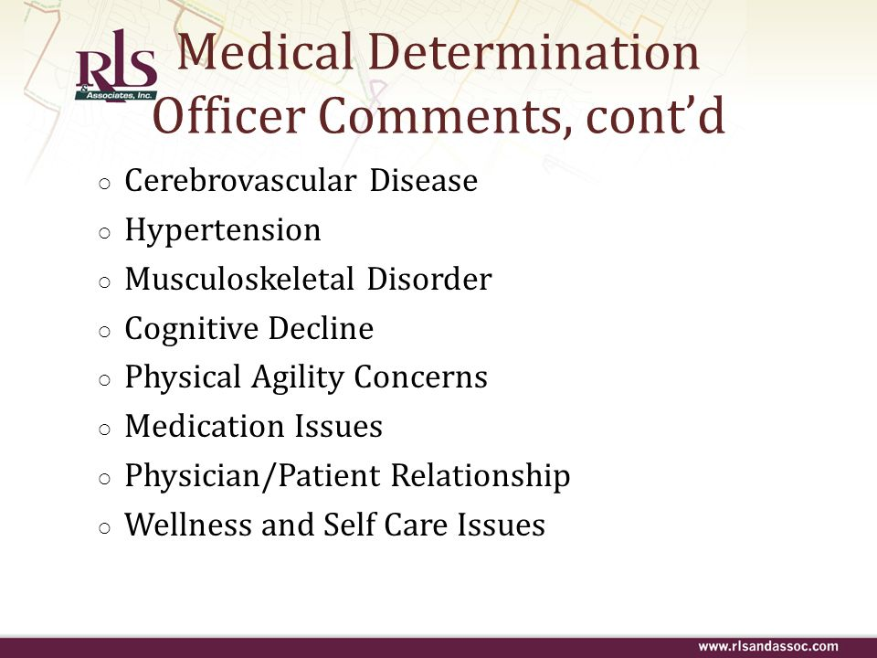 Medical Determination Officer Comments, cont'd