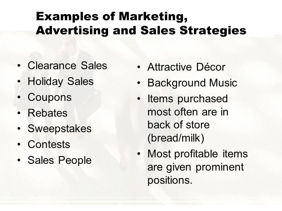 Examples of Marketing, Advertising and Sales Strategies