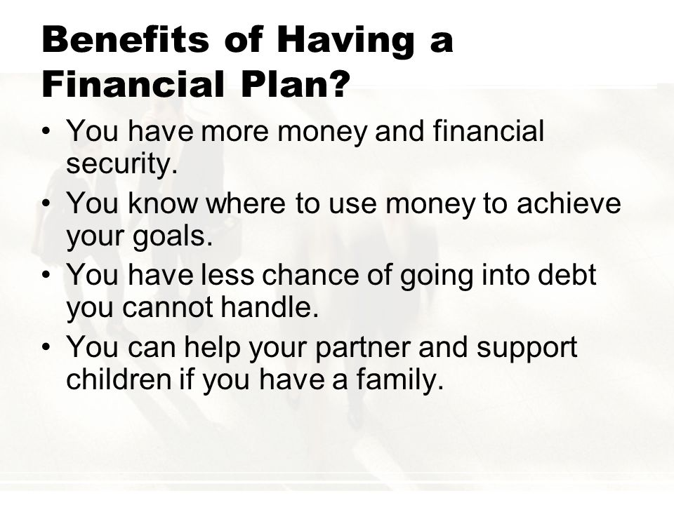 Benefits of Having a Financial Plan